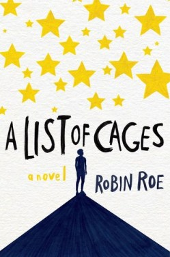 a-list-of-cages-by-robin-roe