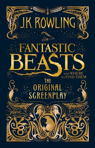 fantastic-beasts-and-where-to-find-them-the-original-screenplay-by-j-k-rowling