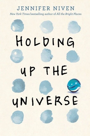 holding-up-the-universe-by-jennifer-niven