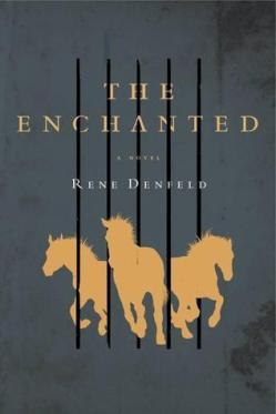 the-enchanted-by-rene-denfeld