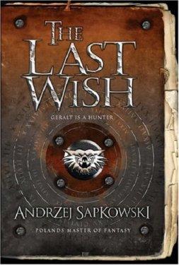 the-last-wish-by-andrzej-sapkowski