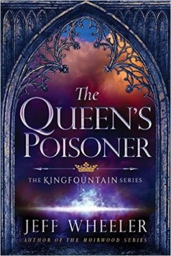 the-queens-poisoner-the-kingfountain-series-book-1-by-jeff-wheeler