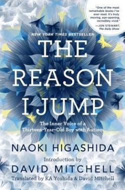 the-reason-i-jump-the-inner-voice-of-a-thirteen-year-old-boy-with-autism-by-naoki-higashida