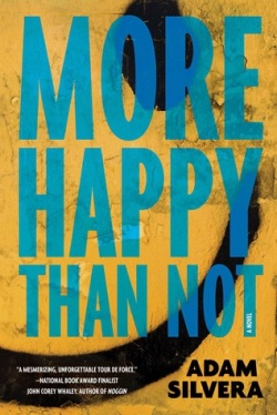more-happy-than-not-by-adam-silvera