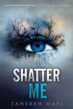 shatter-me-by-tahereh-mafi-shatter-me-1-2