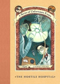 the-hostile-hospital-by-lemony-snicket-a-series-of-unfortunate-events-8