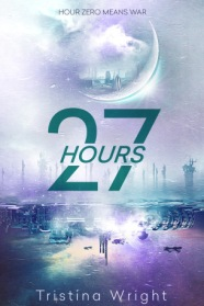 27 Hours (The Nightside Saga #1) by Tristina Wright