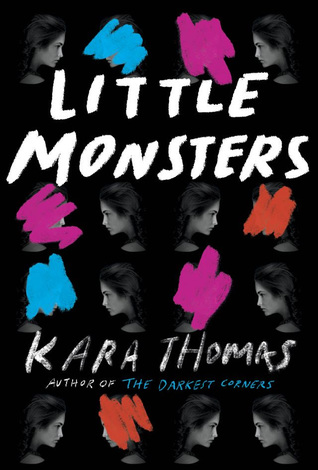 Little Monsters by Kara Thomas