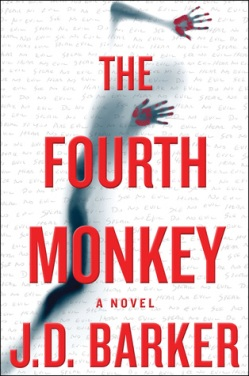 The Fourth Monkey by J.D. Barker