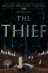 The Thief (The Queen's Thief #1) by Megan Whalen Turner
