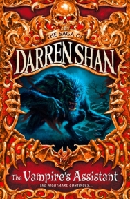 The Vampire's Assistant (Cirque du Freak #2) by Darren Shan