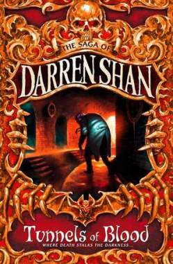 Tunnels of Blood (Cirque du Freak #3) by Darren Shan