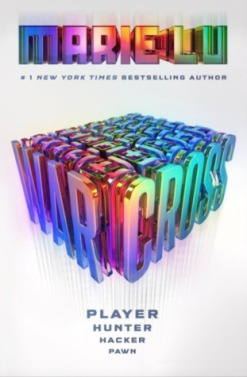 Warcross (Warcross #1) by Marie Lu
