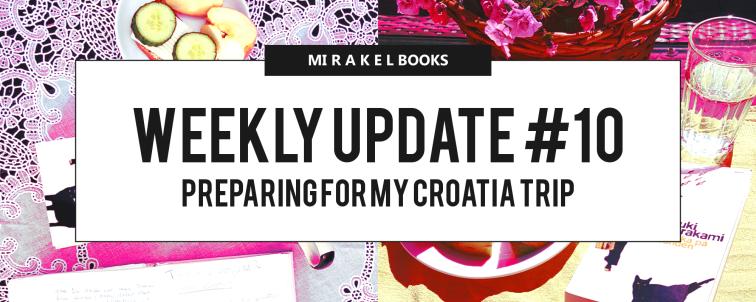 Weekly Update 10