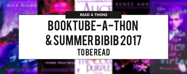 BOOKTUBE-A-THON & SUMMER BIBIB