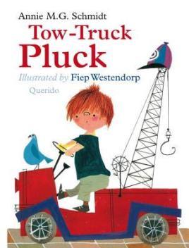 Tow-Truck Pluck by Annie M G Schmidt