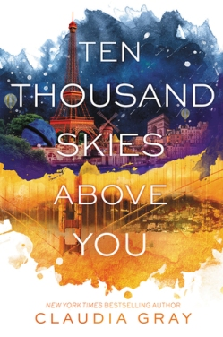 Ten Thousand Skies Above You (Firebird #2 by Claudia Gray